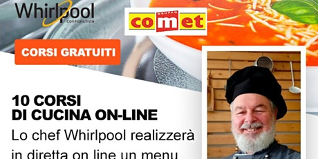 """Corso di Cucina """"SECONDI""""con Microonde Whirlpool  con COMET biglietti"""