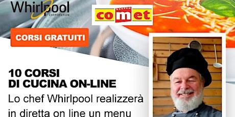 """Corso di Cucina """"SECONDI"""" con Microonde Whirlpool con COMET biglietti"""