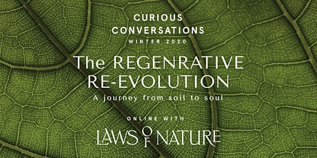 Curious Conversations : The Regenerative Re-Evolution tickets