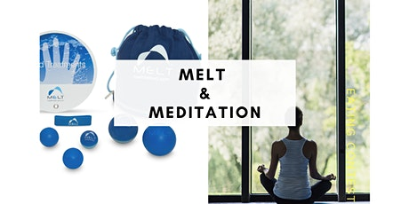 20-Minute MELT and Meditation Class tickets