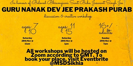 Guru Nanak Dev Jee Prakash Purab - Discussion and Creative Workshop (16+) tickets