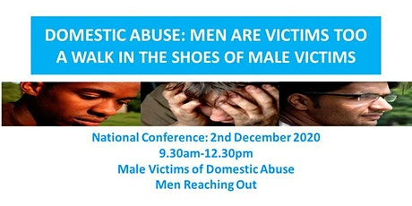 DOMESTIC ABUSE: MEN ARE VICTIMS TOO: A WALK IN THE SHOES OF MALE VICTIMS tickets