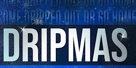 DripMas tickets