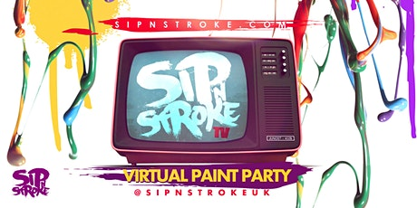 Sip N Stroke TV | Virtual Sip and Paint Party + Afterparty tickets