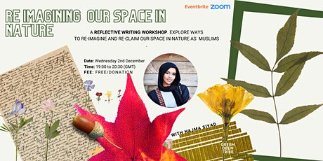 Re-imagining our space in nature with Najma Siyad tickets