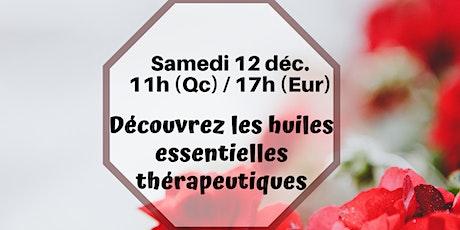 Webinaire - Les huiles thérapeutiques - 12 déc.11h (Qc) / 17h (France) billets