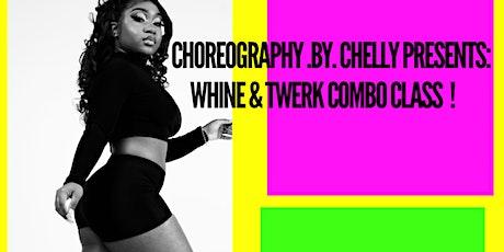 C.B.C Presents - Whine & Twerk Combo Class tickets