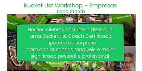 BUCKET LIST ON-LINE WORKSHOP - EMPRESAS - Ilaria Storch ingressos
