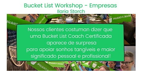 BUCKET LIST ON-LINE WORKSHOP - EMPRESAS - Ilaria Storch bilhetes