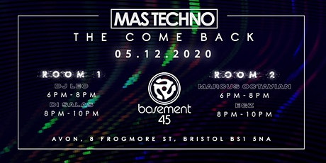 Mas Techno at Basement 45 tickets