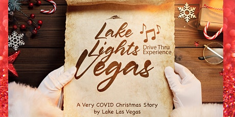 Lake Lights Vegas -Drive Thru Experience - Christmas List & Santa Selfie tickets