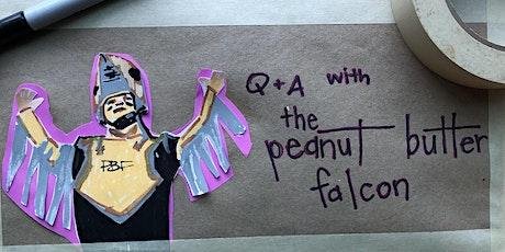 THE PEANUT BUTTER FALCON  Q&A w Zack Gottsagen + Tyler Nilson tickets