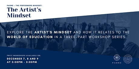 PAONE + The Performers Mindset: The Artist's Mindset tickets