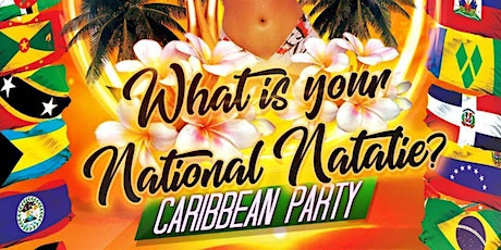 What's Your Nationally? Caribbean Party tickets