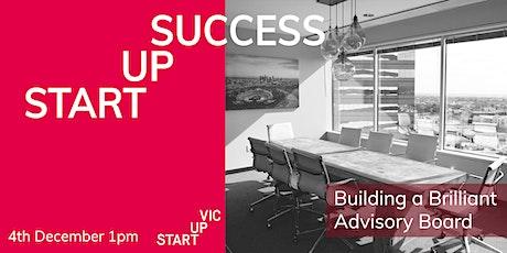 Startup Success Series: Building a Brilliant Advisory Board tickets