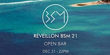 Réveillon BSM 2021 ingressos