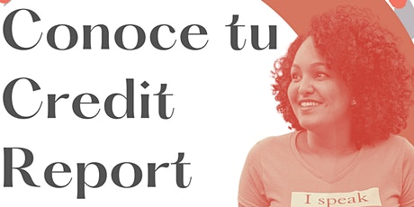 Conoce tu credit report  con Laura, Latina Money Educator and Coach(Online) entradas