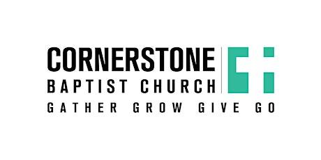 Cornerstone Baptist Church Sunday Worship (11am) tickets