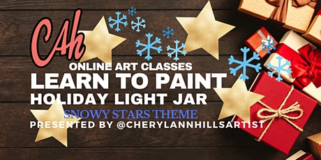 Learn to Paint a Holiday Snowy Stars Light Jar tickets