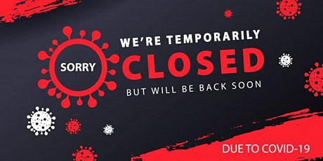 WE ARE CLOSED tickets