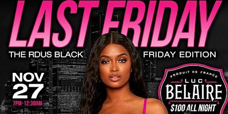 LAST FRIDAY: BLACK FRIDAY EDITION tickets