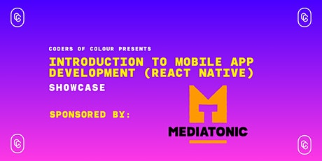 Coders of Colour presents: Introduction to React Native - Showcase tickets