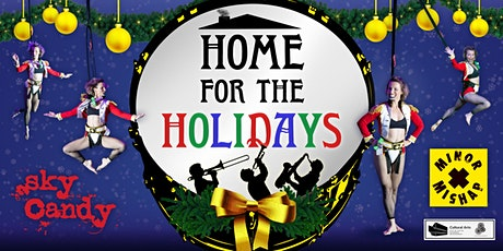 Home for the Holidays | Sky Candy + Minor Mishap Marching Band tickets