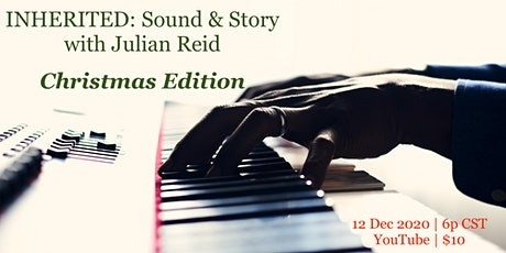 "INHERITED: Sound & Story with Julian Reid, ""Christmas Edition"" tickets"