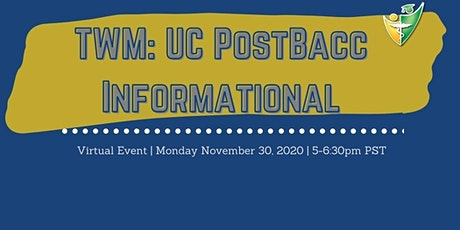 Together We Mentor (TWM): UC Postbacc Informational tickets