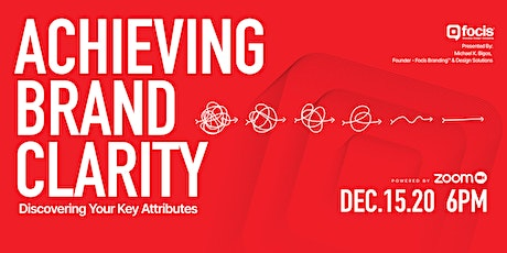 Achieving Brand Clarity: Discovering Your Key Attributes tickets