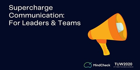 Supercharge Your and Your Team's Communication (TUW 2020) tickets