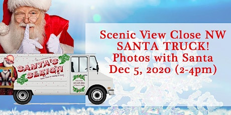Santa Truck visits Scenic View Close NW tickets