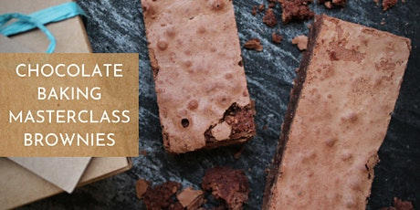 Chocolate Baking - Brownies - Masterclass tickets