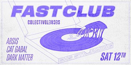Fast Club #3 entradas
