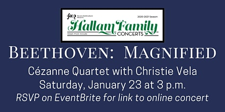 BEETHOVEN: MAGNIFIED, a Hallam Family Concert tickets