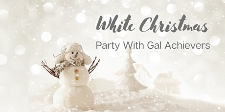 White Christmas Party For Female Achievers tickets