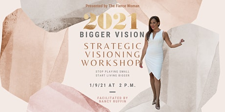 2021 BIGGER Vision Strategic Visioning Workshop tickets