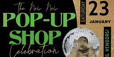 """THE """"NEW NEW"""" POP UP SHOP tickets"""