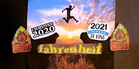 Fahrenheit: We Survived 2020! tickets