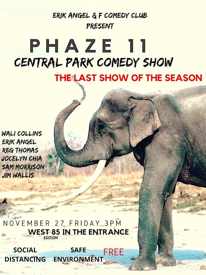 PHAZE 11- Central Park Comedy Show image