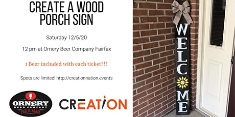 Create a Wood Welcome Porch Sign @ Ornery Beer Company Fairfax tickets
