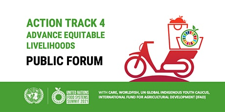 UN Food Systems Summit Action Track 4 - Public Forum tickets
