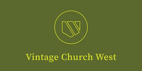 Vintage Church West In-Person Gathering RSVP (11-29-2020) tickets