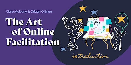 The Art of Online Facilitation Introductory Session tickets