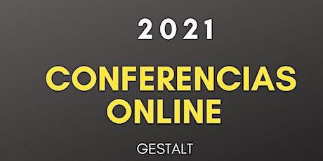 Conferencias Gestalt 2021 Online entradas