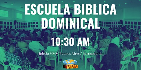 Escuela Biblica Dominical 10:30 AM entradas