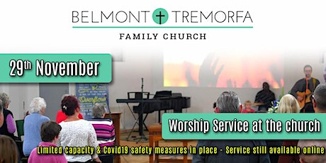 Belmont Service At The Church - 29th November - 11am (Limited Capacity) tickets