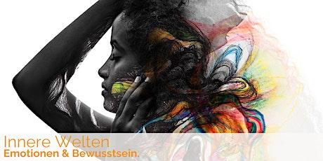 Innere Welten: Emotionen & Bewusstsein Tickets