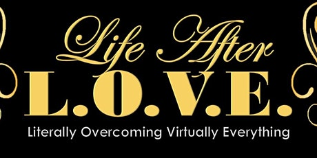 LIFE AFTER L.O.V.E. LAUNCH EVENT tickets