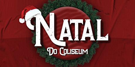 Natal do Coliseum ingressos